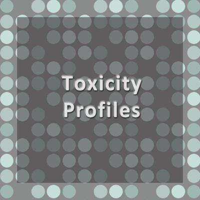 Toxicity Profiles
